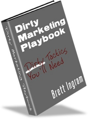 Product picture Dirty Marketing Playbook - Make Money From Your Website